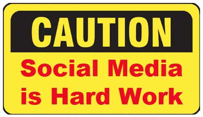 caution-social-media-is-hard-work